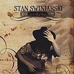 Stan Swiniarski Ain't That Love