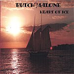 Butch Malone Heart Of Ice