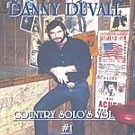 Danny Duvall Country Solo's Vol.1