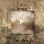 Anne Abercrombie Hard Choices