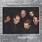 Lazybones United Movin´Slow