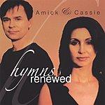 Amick & Cassie Hymns Renewed