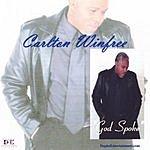 Carlton Winfree God Spoke