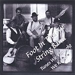 Foot In The Air String Band Tunes We Thought We Knew