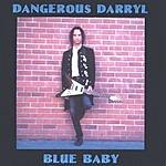 Dangerous Darryl Blue Baby