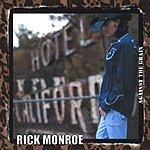 Rick Monroe Against The Grain