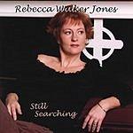 Rebecca Walker Jones Still Searching