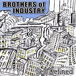 Brothers Of Industry Self-Defined