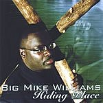 Big Mike Williams Hiding Place