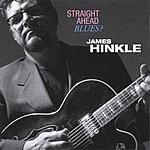 James Hinkle Straight Ahead Blues?