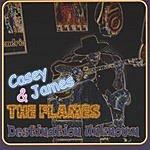 Casey James & The Flames Destination Unknown