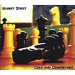 Harriet Street Cold And Comfortable