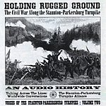 Holding Rugged Ground The Civil War Along The Staunton-Parkersburg Turnpike