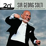 Sir Georg Solti 20th Century Masters - The Millennium Collection: The Best Of Georg Solti