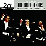 The Three Tenors 20th Century Masters - The Millennium Collection: The Best Of The Three Tenors