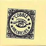 Cobble Hillbillies Cobble Hillbillies