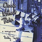 Bobby Taylor Clouds Without Rain