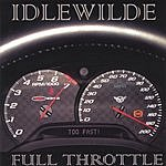 Idlewilde Full Throttle