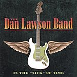 The Dan Lawson Band In The 'Nick' Of Time