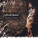 Calamity James Beneath The Surface