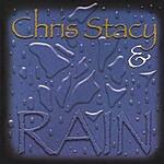 Chris Stacy & Rain Chris Stacy & Rain
