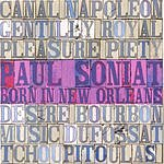Paul Soniat Born In New Orleans