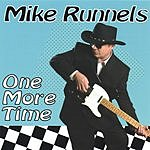 Mike Runnels One More Time