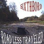 Sixthboro Road Less Traveled