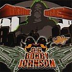 Tame One O.G. Bobby Johnson