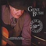 Gene Bush Made In Mississippi