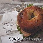 Stanley Schwartz Looking For The Perfect Bagel
