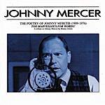 Johnny Mercer Too Marvelous For Words