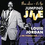 Louis Jordan Man Alive- It's The Jumping Jive