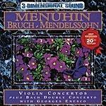 Yehudi Menuhin Menuhin Plays Mendelssohn, Bruch & Bach Violin Concertos