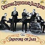 Original Dixieland Jazz Band The Creators Of Jazz