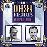 Tommy Dorsey The Dorsey Brothers