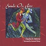 Charles D. Osborne Souls On Fire