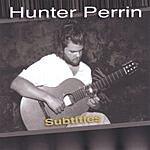 Hunter Perrin Subtitles