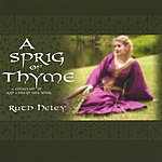 Ruth Heley A Sprig Of Thyme- A Collection Of Irish And English Folk Songs