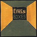 Evren Boxes