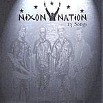 Nixon Nation 13 Songs