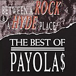 The Payolas Between A Rock & A Hyde Place