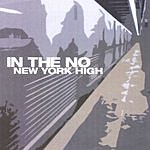 In The No New York High