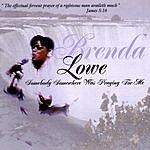 Brenda Lowe Somebody Somewhere Was Praying For Me