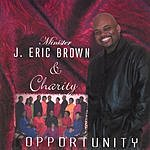 J. Eric Brown & Charity Opportunity