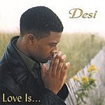 Desi Love Is...