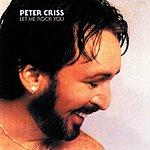 Peter Criss Let Me Rock You