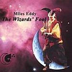 Miles Eddy The Wizards Fool