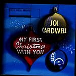 Joi Cardwell My First Christmas With You