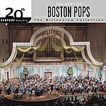 Boston Pops Orchestra 20th Century Masters - The Millennium Collection: The Best Of The Boston Pops